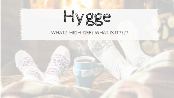 Hygge ~ by Kathy O'Connell, Senior Housing Director